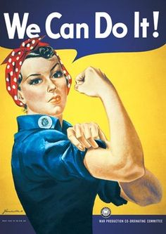 """""""We can do it!"""""""