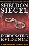 "#DailyDeal ""Incriminating Evidence (Mike Daley/Rosie Fernandez Legal Thriller Book 2)"" by Siegel, Sheldon for...     ""Incriminating Evidence (Mike Daley/Rosie Fernandez Legal Thriller Book 2)"" by https://buttermintboutique.com/dailydeal-incriminating-evidence-mike-daley-rosie-fernandez-legal-thriller-book-2-by-siegel-sheldon-for-1/"