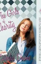 The Girls of Charity by Downs Latosha Downs