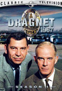 Dragnet - (1951-59) & (1967-1970). Starring: Harry Morgan and Jack Webb.