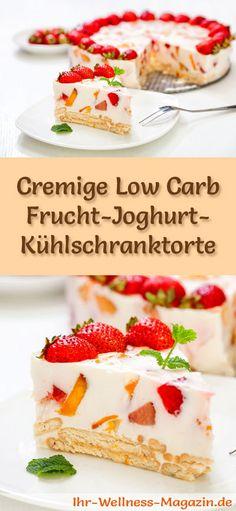 Rezept für eine Low Carb Frucht-Joghurt-Torte: Der kohlenhydratarme, kalorienreduzierte Kuchen wird ohne Zucker und Getreidemehl zubereitet ...