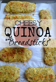 "Cheesy Quinoa ""Breadsticks""     1½ cups of cold cooked quinoa     1 cup of shredded mozzarella cheese     ½ cup of shredded parmesan cheese     2 cloves of minced garlic     2 teaspoons of Italian seasoning     2 eggs"