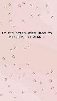 If the stars were made to worship so will I! - Jesus Quote - Christian Quote - If the stars were made to worship so will I! The post If the stars were made to worship so will I! appeared first on Gag Dad. Bible Verses Quotes, Jesus Quotes, Faith Quotes, Bible Scriptures, Cool Words, Wise Words, Frases Instagram, Bibel Journal, Encouragement