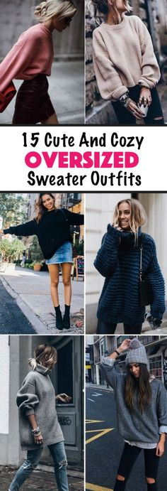 15 Cute and Cozy Oversized Sweater Outfits - Society19