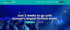 EUROPE MONEY 20/20 - Fintech Conference - 26 to 28 JUN 2017 @Copenhagen   A world-class experience for European innovators across industries and company types Money20/20 Europe is more than just an event. Its a catalyst for the growth and development of the payments and financial services ecosystem.  In its first year Money20/20 Europe welcomed 3725 attendees including500 CEOs from1500 companiesand70countries.  The show featured422 speakers over 200 sponsors and more than 100 media partners…