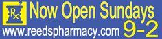 NOW OPEN SUNDAYS REEDS PHARMACY Banner 203871 | sign11.com