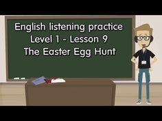 Luyện nghe tiếng Anh ♔Cấp độ 1♔Bài 9 ➤ The Easter Egg Hunt
