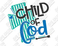 Child of God Boy SVG Cut File Set with Christian Cross in SVG, EPS, DXF, JPEG & PNG for Cricut, Silhouette & Brother ScanNCut Cutting Machines