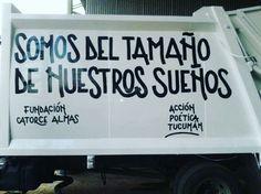 Somos del tamaño de nuestros sueños #Acción Poética Tucumán #accionpoetica
