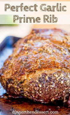 Garlic Prime Rib made with a garlic, thyme and rosemary crust is gorgeou. - All The Recipes - Dinner, then Dessert -Perfect Garlic Prime Rib made with a garlic, thyme and rosemary crust is gorgeou. - All The Recipes - Dinner, then Dessert - Prime Rib Roast Recipe Bone In, Boneless Prime Rib Recipe, Cooking Prime Rib Roast, Slow Roasted Prime Rib, Smoked Prime Rib Roast, Cooking A Roast, Prime Rib Rub, Roast Beef, Foolproof Prime Rib Recipe