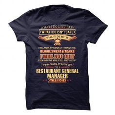 Restaurant General Manager T-Shirts, Hoodies (19.99$ ==► Order Here!)