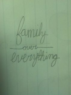 Family over everything <3 I want a tattoo like this(: