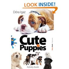 Cute Puppies [Kindle Edition] - Dóra Igaz Book Activities, Cute Puppies, Dogs, Movies, Movie Posters, Animals, Kindle, Amazon, Store