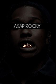 I could use this close up of Asap Rocky as my front cover because he's wearing gold teeth and also the font across Asap rocky face because it goes with the picture.