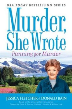 Panning For Murder - Murder, She Wrote
