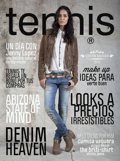 Portada Tennis Magazine Diciembre 2012 www.tennis.com.co Skinny, Jeans, Denim, Movies, Fashion, Jean Top, Cover Pages, Shirts, December