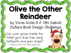 This Engineering Design Challenge is based on the picture book, Olive the Other Reindeer, by Vivian Walsh and J. Otto Seibold.Can your group create the tallest gum drop tree using toothpicks and gum drops?Materials: (per group)One box of toothpicksOne bag of gum drops (Christmas ones work well!)Ruler This packet contains all the information you need to make this a great engineering activity in your classroom!