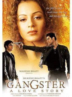 Gangster Hindi Movie Online - Kangana Ranaut, Emraan Hashmi, Shiney Ahuja, Gulshan Grover, Pritam, Vicky Ahuja and Hitanshu Lodhia. Directed by Anurag Basu. Music by Pritam Chakraborty. 2006 [A] ENGLISH SUBTITLE