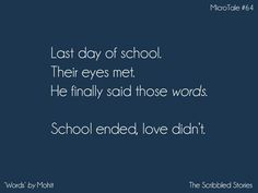 Those words.Makes me cry all the time I read it. He didn't evn care me little bit. But gave dairies to his batch nd my natch girls for his b'day on tht day😪 Story Quotes, Bff Quotes, Crush Quotes, Words Quotes, Love Quotes, Funny Quotes, Inspirational Quotes, Tiny Stories, Short Stories
