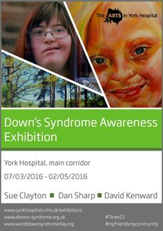 The Arts in York Hospital is delighted to present this collaborative exhibition in celebration of Down's Syndrome Awareness Week (20 – 26 March 2016).