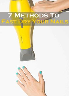 7 Methods to FAST DRY your Nails - Goods From The Net