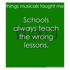 what musicals taught me   Things Musicals Taught Me// Wicked