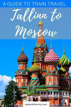 Tallinn to Moscow by train | A guide to riding the rails to Russia Read this guide to discover how to travel by train from Tallinn to Moscow via St Petersburg. With tips on Russia visas, travel planning, tickets & timetables so you can be prepared. #travel #russia #traveltips Travel Tips For Europe, Best Places To Travel, Asia Travel, Cool Places To Visit, Travel Destinations, Travel Packing, Solo Travel, Chiang Rai, European Destination