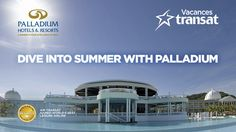 Enter the sweepstake on the Air Transat Facebook page and you could win one of 4 one-week all-inclusive trips for two in a Palladium hotel!