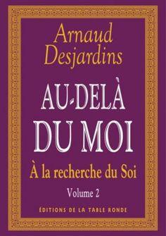 Ebooks Gratuits En Ligne: Desjardins - A la recherche du soi : Volume 2, Au-...