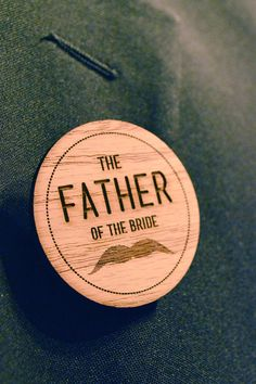 wood, laser cut and engraved father of the bride badge by www.hestiastationery.co.za