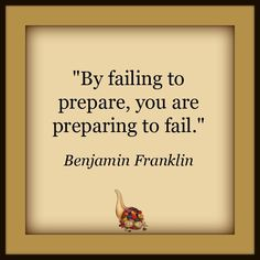 "The Lord has said, ""If ye are prepared ye shall not fear"" (Doctrine and Covenants 38:30). Remember, that ""Proper Prior Planning and Preparation Prevents Poor Performance."""