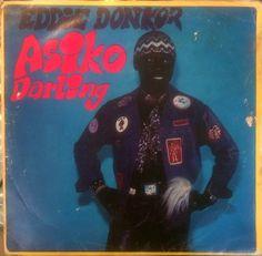 Eddie Donkor & The Internationals - Asiko Darling (Vinyl, LP, Album) at Discogs