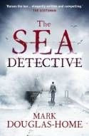 Buy The Sea Detective by Mark Douglas-Home at Mighty Ape NZ. The First Sea Detective Mystery. Cal McGill is an Edinburgh-based oceanographer, environmentalist and one-of-a-kind investigator. Crime Books, Crime Fiction, Got Books, Books To Read, Detective, Mystery Thriller, Mystery Books, Book Recommendations, Just In Case
