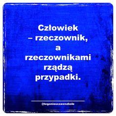 #cytaty #sentencje #memy #myśli #słowa #ciekawe #śmieszne #humor Nick Vujicic, Polish Language, Life Motivation, Depression, Geek Stuff, Lol, Thoughts, Humor, Memes