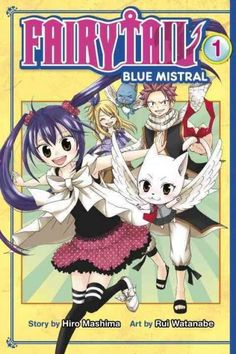 Fairy Tail 1: Mistral