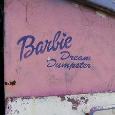 Barbie Dream Dumpster