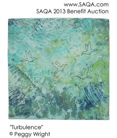 Art quilt by Peggy Wright  SAQA's Online Benefit Auction is our most important fundraiser. View all the beautiful art quilts donated by our members! The online auction begins Monday, September 9, at 2 PM EST. For more information visit www.saqa.com.