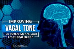 Improving Vagal Tone For Better Mental and Emotional Health Brain Health, Gut Health, Health And Wellbeing, Hernia Symptoms, Autonomic Nervous System, Vagus Nerve, Traumatic Brain Injury, Mental And Emotional Health, Chronic Stress