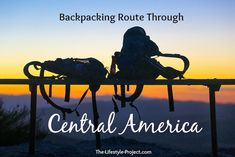 Our backpacking route through Central America  - hmmmm definitely something to think about ...