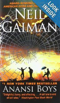 Anansi Boys by Neil Gaiman. 4 = Recommended Reading