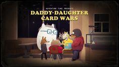 Hora de Aventura - Guerra de Cartas de Padres e Hijas (Daddy Daughter Card Wars)…