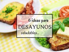 6 Ideas para desayunos saludables