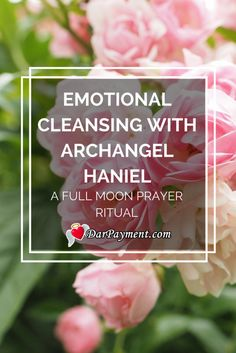 Emotional Cleansing with Archangel Haniel | emotional cleansing | archangel haniel | full moon ritual |