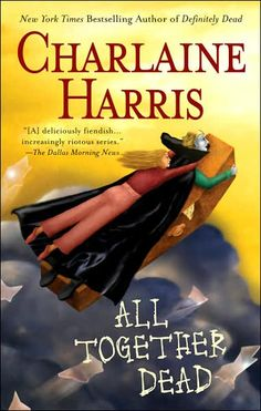 ✯ All Together Dead - Book 7 - by Charlaine Harris ✯