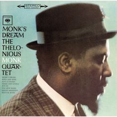 Monk's Dream is the first album jazz musician Thelonious Monk released on Columbia Records. It was issued in All compositions by Thelonious Monk except. Vinyl Music, Lp Vinyl, Vinyl Records, Pink Floyd, Lps, Thelonious Monk, Columbia Records, Jazz Musicians, Jazz Artists