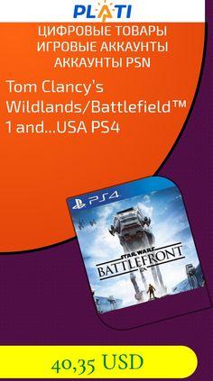 Tom Clancy's Wildlands/Battlefield™ 1 and...USA PS4 Цифровые товары Игровые аккаунты Аккаунты PSN