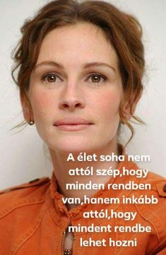 Daily Wisdom, Word 2, Julia Roberts, Positivity, Motivation, Lifestyle, Sayings, Quotes, People