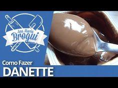 Ana Maria Brogui #8 - Como Fazer Danette