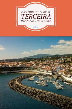 The complete guide to the beautiful island of Terceira in the Azores. Visit Portugal, Spain And Portugal, Portugal Travel, Spain Travel, Backpacking Europe, Europe Travel Guide, Europe Destinations, Best Travel Guides, European Travel