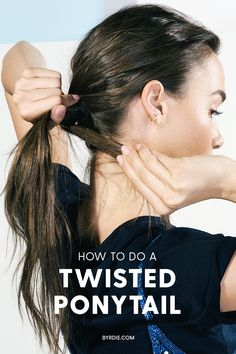 How to do a chic, twisted ponytail